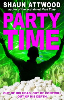 Party Time by Shaun Attwood